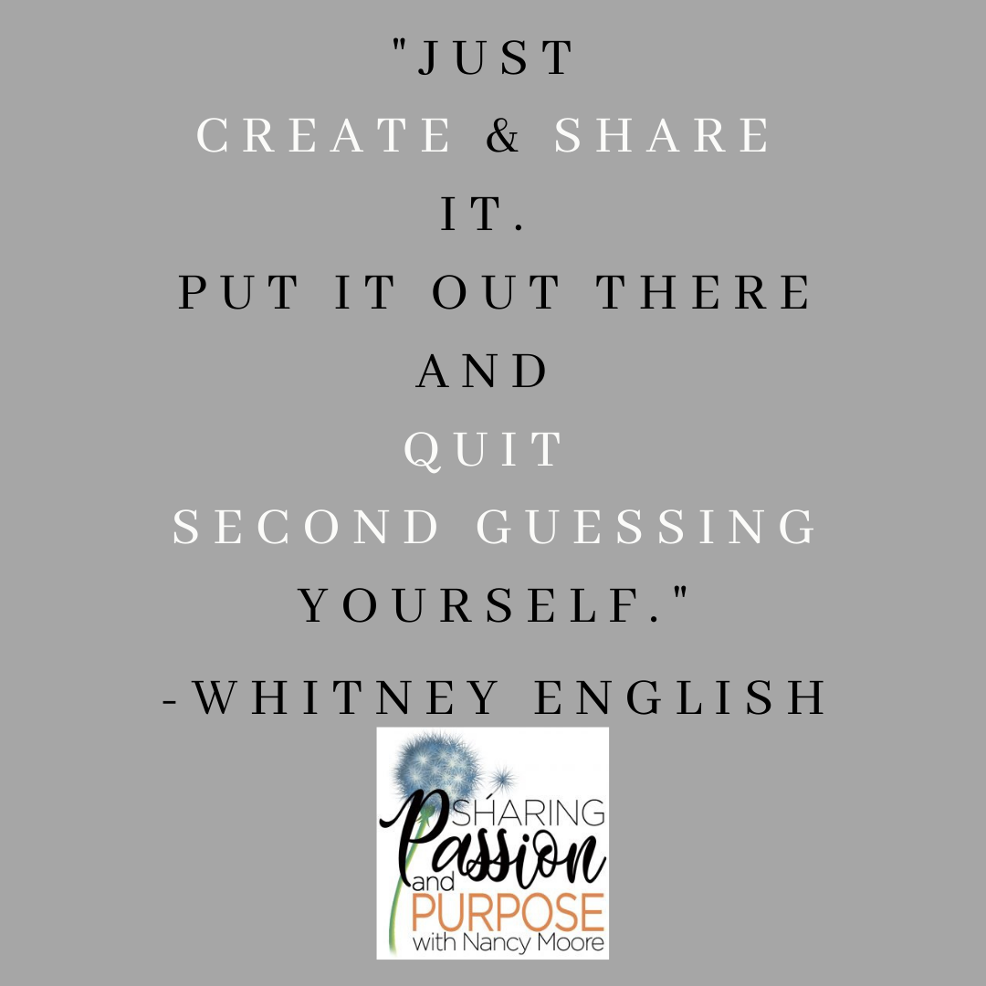 Quote by Whitney English for the Passion and Purpose Podcast